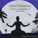 Guided Meditations; Breathe into Mindfulness & Inner Peace (CD) (CD)
